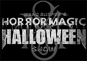 Horror Magic Halloween Show