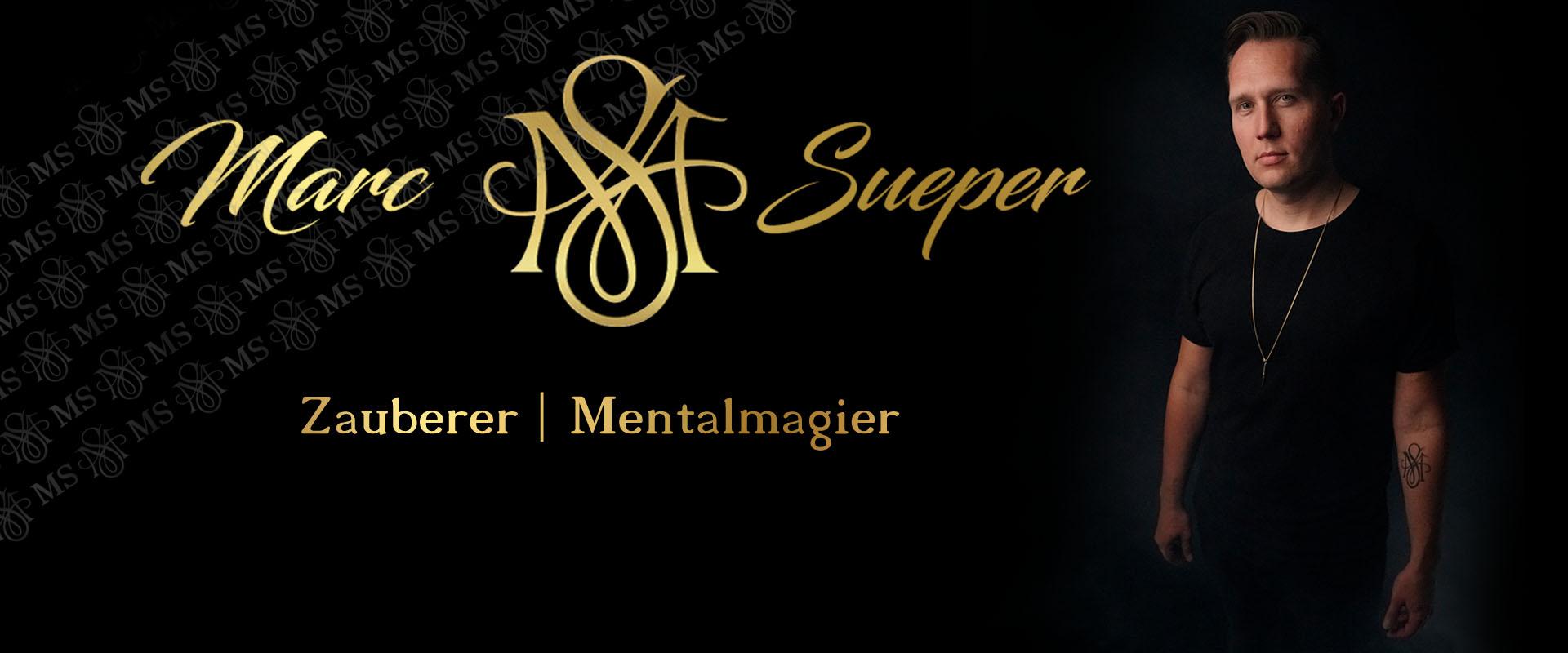 Zauberer & Mentalmagier Marc Sueper Bochum Ruhrgebiet NRW Zauberkünstler Mentalist