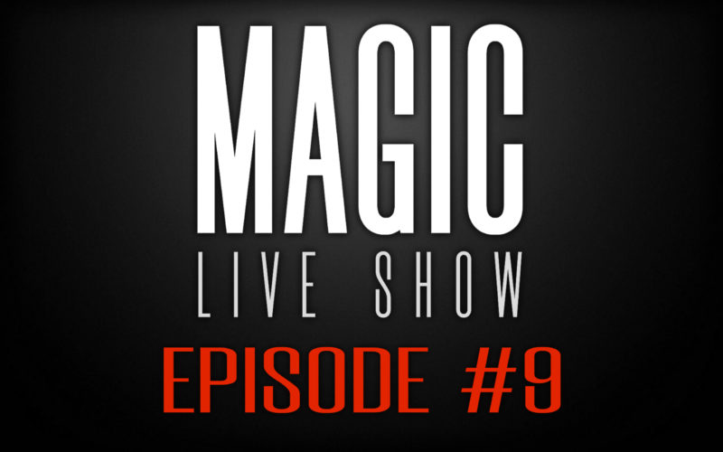 Magic Live Show #9